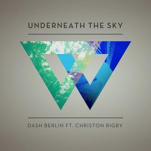 Underneath The Sky - Taken from 'We Are' de Dash Berlin