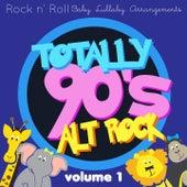 Rock n'  Roll Baby: Totally 90's Alt Rock, Vol. 1 by Rock N' Roll Baby Lullaby Ensemble