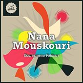 Kourasmeno Palikari von Nana Mouskouri