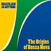 The Origins of Bossa Nova von Various Artists
