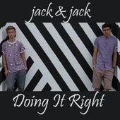 Doing It Right de Jack & Jack
