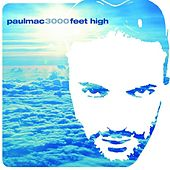 3000 Feet High von Paul Mac