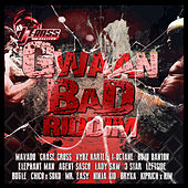 Gwaan Bad by Various Artists