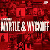 Hammock House: Myrtle & Wyckoff de Various Artists