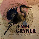 The Summer of High Hopes by Emm Gryner