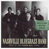 Americana Master Series: Best Of The Sugar Hill Years by Nashville Bluegrass Band