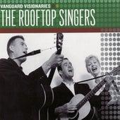 Vanguard Visionaries by Rooftop Singers
