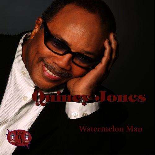 Watermelon Man by Quincy Jones