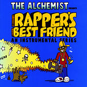 Rapper's Best Friend by The Alchemist