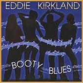 Booty Blues de Eddie Kirkland