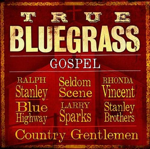 True Bluegrass Gospel by Various Artists