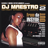 Detroit Street Tek Joints Vol.2 From Da Insyde Out by DJ Maestro