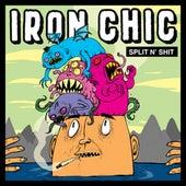 Split N' Shit by Iron Chic