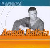 Gigantes by Amado Batista