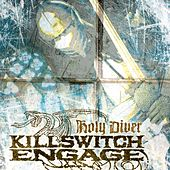 Holy Diver by Killswitch Engage