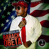 Barack OBeta - Diary of a Boss: Chapter 4 The Re-Election by Beta Bossalini