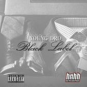 Black Label von Young Dro
