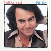 Primitive by Neil Diamond