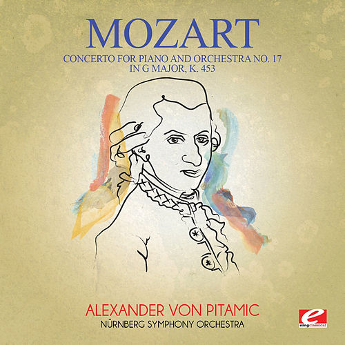 Mozart: Concerto for Piano and Orchestra No. 17 in G Major, K. 453 (Digitally Remastered) by Nuremberg Symphony Orchestra