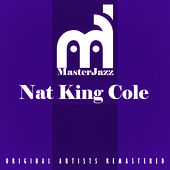 Masterjazz: Nat King Cole von Nat King Cole
