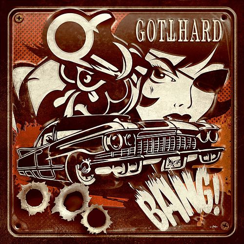 Bang! (Deluxe Edition) by Gotthard