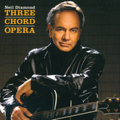 Three Chord Opera de Neil Diamond