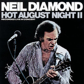 Hot August Night II de Neil Diamond