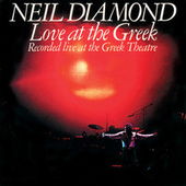 Love At The Greek by Neil Diamond