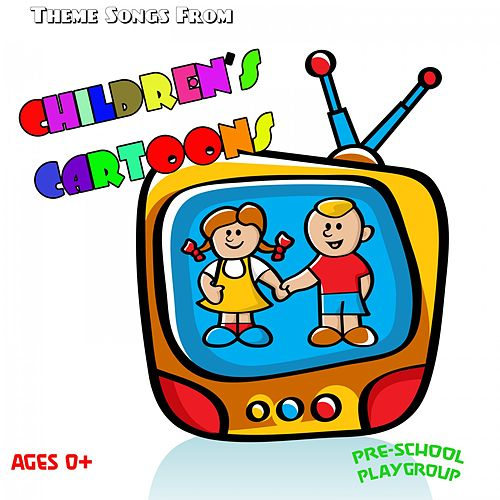 Theme Songs from Children's Cartoons by The Cool Kidzz