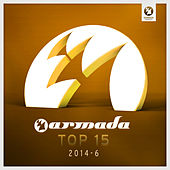 Armada Top 15 - 2014-06 by Various Artists