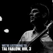 We're Listening to Tal Farlow, Vol. 3 de Tal Farlow
