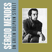 On Green Dolphin Street by Sergio Mendes