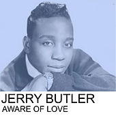 Aware of Love de Jerry Butler