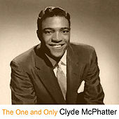The One and Only von Clyde McPhatter