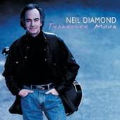 Tennessee Moon de Neil Diamond