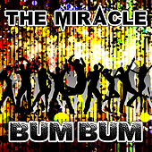 Bum Bum by Miracle
