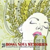 BOSSA NOVA MEMORIES - 20 Acoustic Classics of Brazilian Popular Music de Raquel Silva Joly