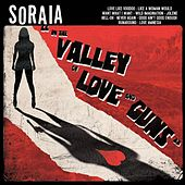 In the Valley of Love and Guns by Soraia