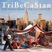 New Songs From the Old Country by TriBeCaStan