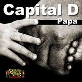 Papa - Single by Capital D