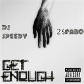 Get Enough de DJ Speedy