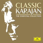 Classic Karajan - The Essential Collection by Herbert Von Karajan