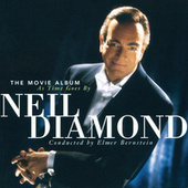 The Movie Album: As Time Goes By by Neil Diamond
