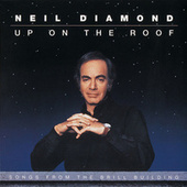 Up On The Roof: Songs From The Brill Building by Neil Diamond