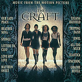 The Craft von Original Motion Picture Soundtrack