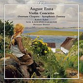 Enna: Violin Concerto, Overture Cleopatra & Symphonic Fantasy von Various Artists