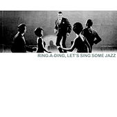 Ring-a-Ding, Let's Sing Some Jazz de Various Artists
