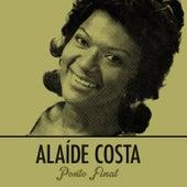 Ponto Final de Alaide Costa