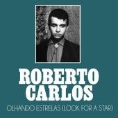 Olhando Estrelas (Look For a Star) de Roberto Carlos
