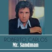 Mr. Sandman de Roberto Carlos